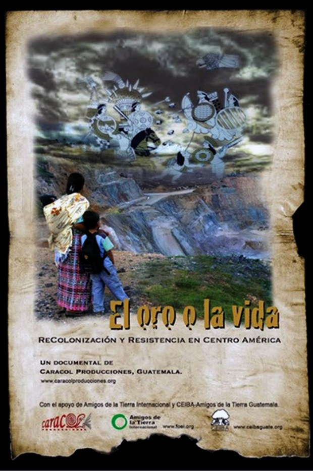 El-oro-o-la-Vida-Guatemala-2011-documental